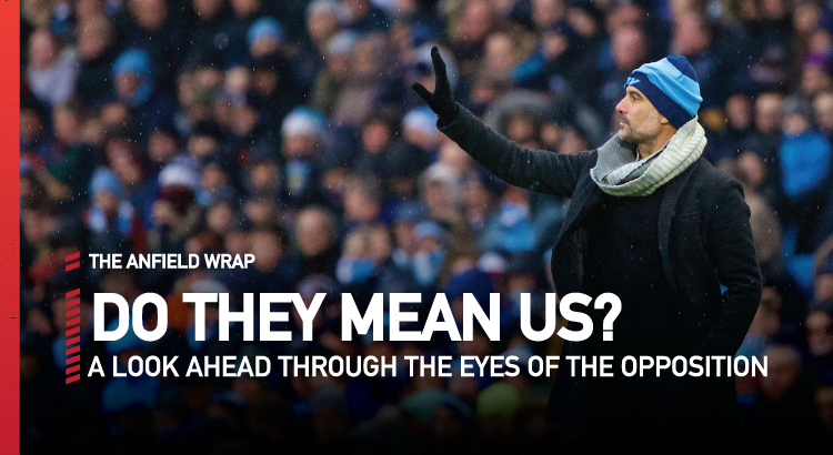 Liverpool v Manchester City | Do They Mean Us?
