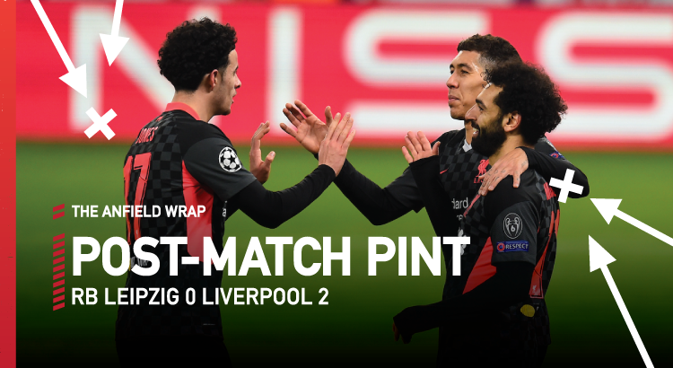 RB Leipzig 0 Liverpool 2 | The Post-Match Pint