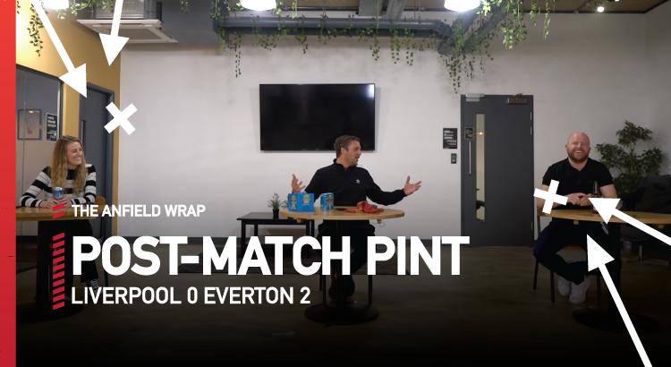 Liverpool 0 Everton 2   The Post-Match Pint