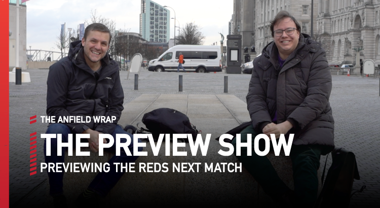 Liverpool v Manchester City | Preview Show