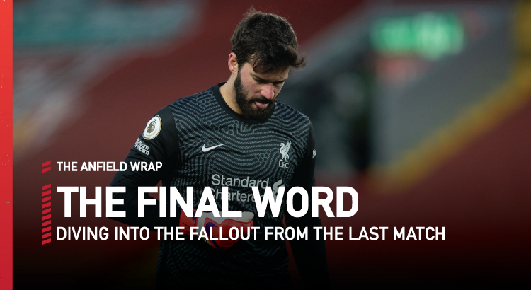 Liverpool 1 Manchester City 4 | The Final Word