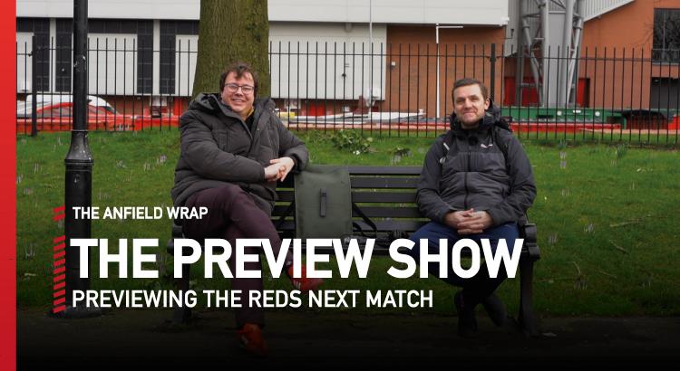Liverpool v Everton | Preview Show