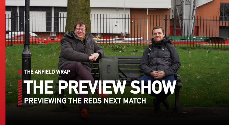 Liverpool v Everton | Preview Show
