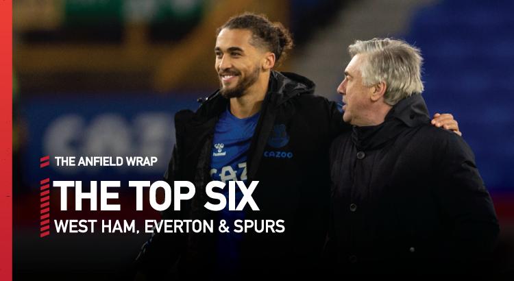 West Ham, Everton & Tottenham | Top Six Show