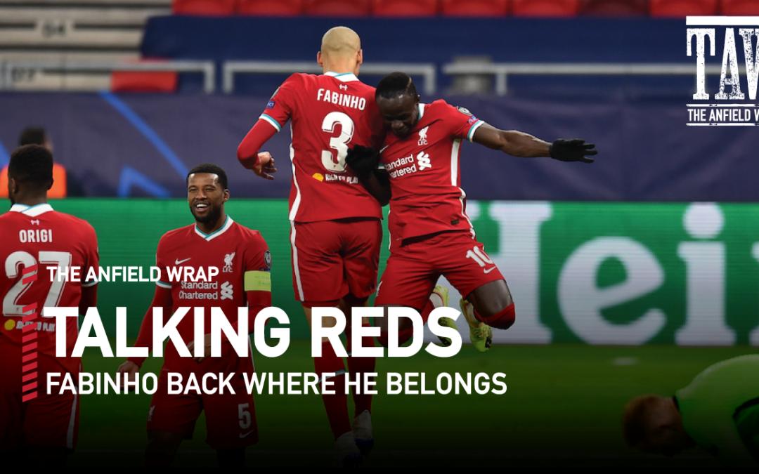 Fabinho Back Where He Belongs | Talking Reds