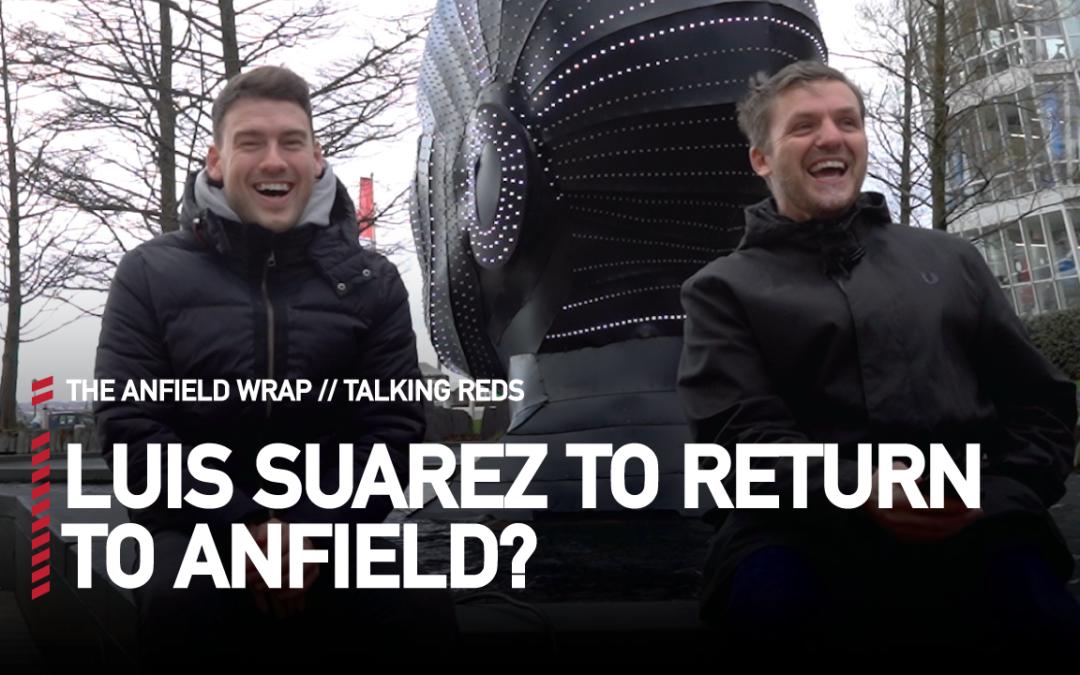 Luis Suarez Set For Liverpool Return? | Talking Reds