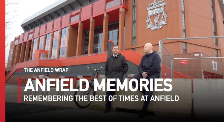 Anfield Memories