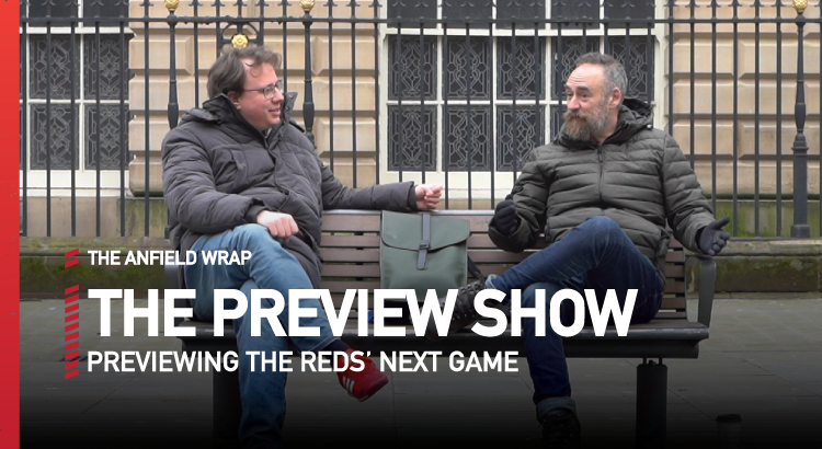 Liverpool v Chelsea | Preview Show
