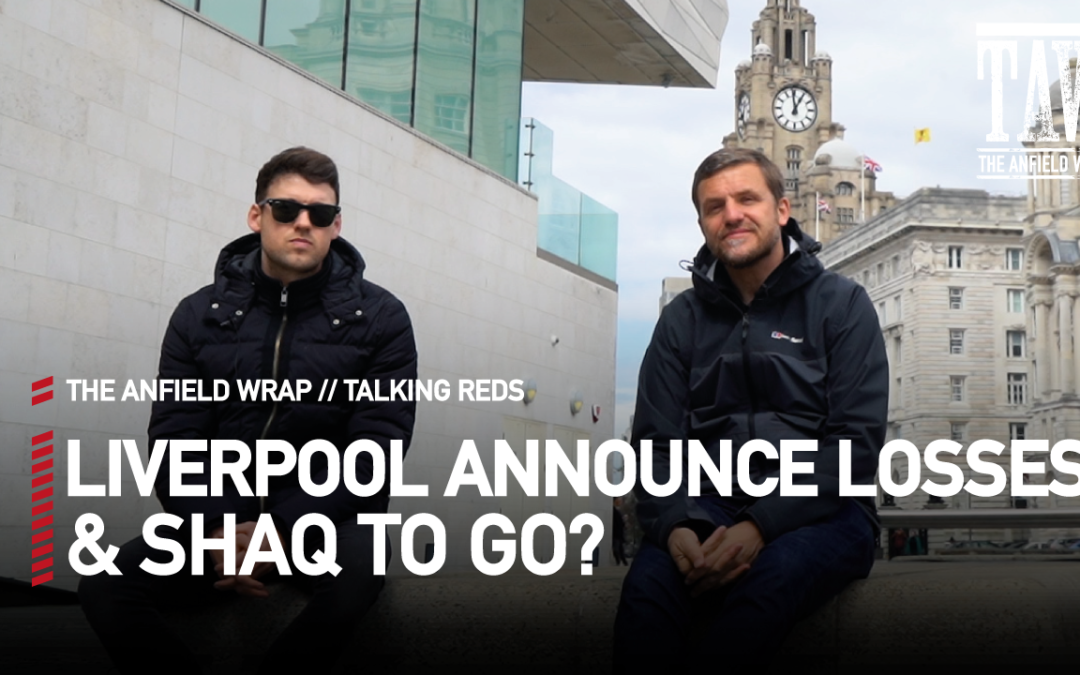 Liverpool Finances & A Shaqiri Switch? | Talking Reds