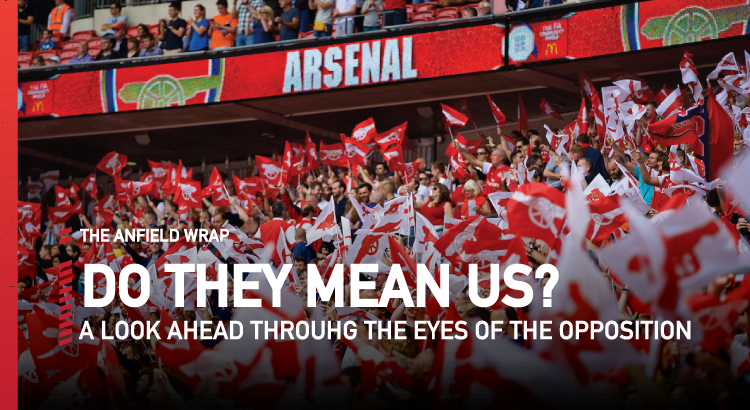 Arsenal v Liverpool | Do They Mean Us?