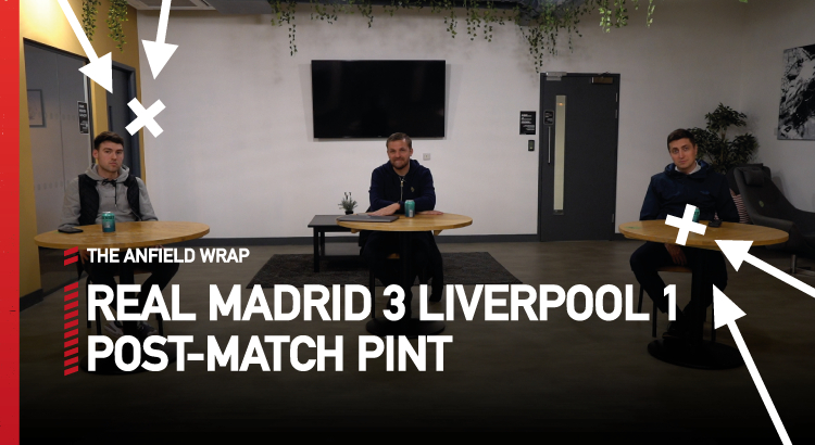 Real Madrid 3 Liverpool 1 | The Post-Match Pint