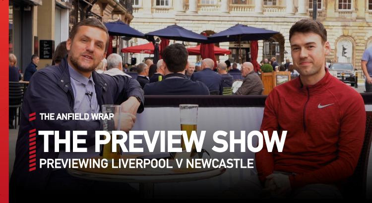 Liverpool v Newcastle United | Preview Show