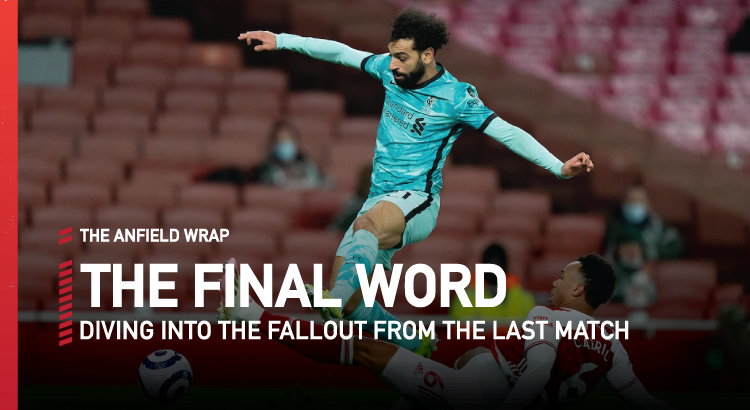 Arsenal 0 Liverpool 3 | The Final Word