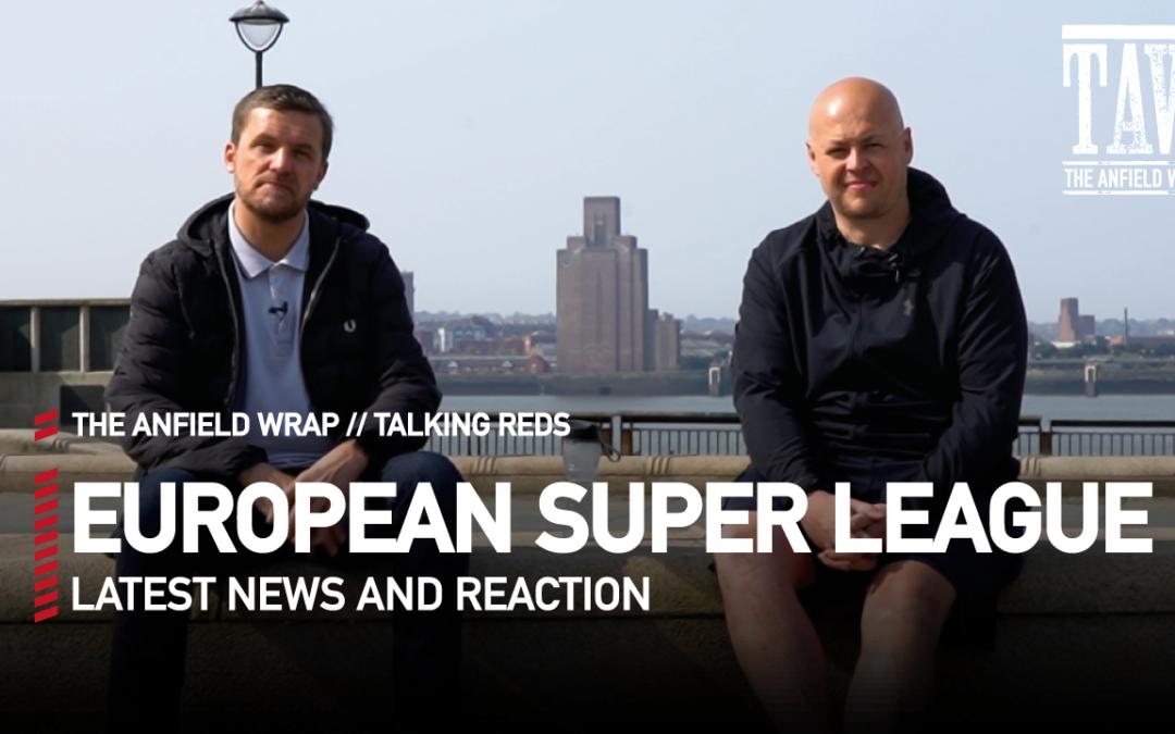 European Super League Latest | Talking Reds