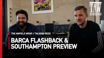 To look ahead to Liverpool v Southampton and relive Barcelona on this day in 2019, Gareth Roberts is joined by Ian Ryan...