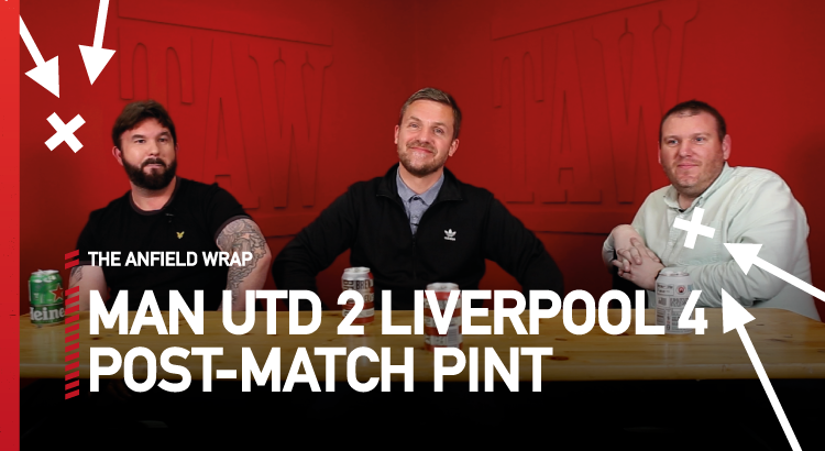Manchester United 2 Liverpool 4   The Post-Match Pint