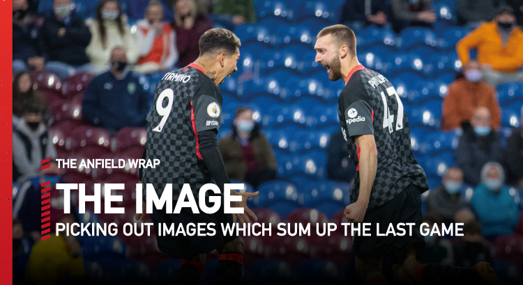 Burnley 0 Liverpool 3 | The Image