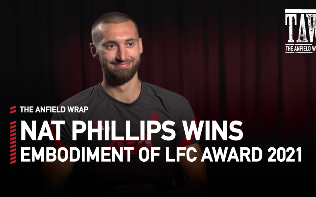 Nat Phillips | Embodiment Of Liverpool FC Award 2021
