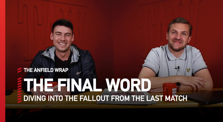 West Brom 1 Liverpool 2 | The Final Word