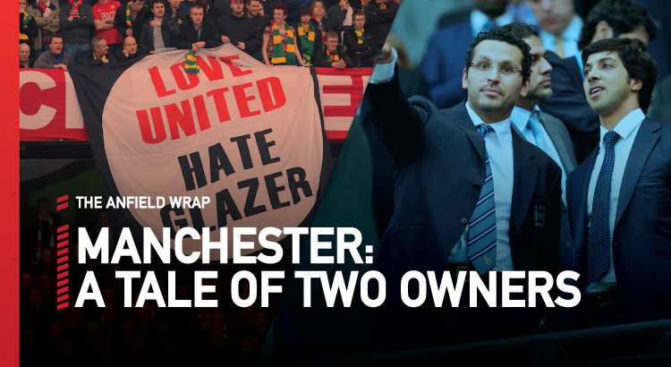 Manchester: A Tale Of Two Owners | TAW Special