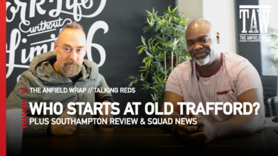 Mo Stewart and Rob Gutmann look back at the Southampton win, and what momentum means for the rescheduled Manchester United v Liverpool...