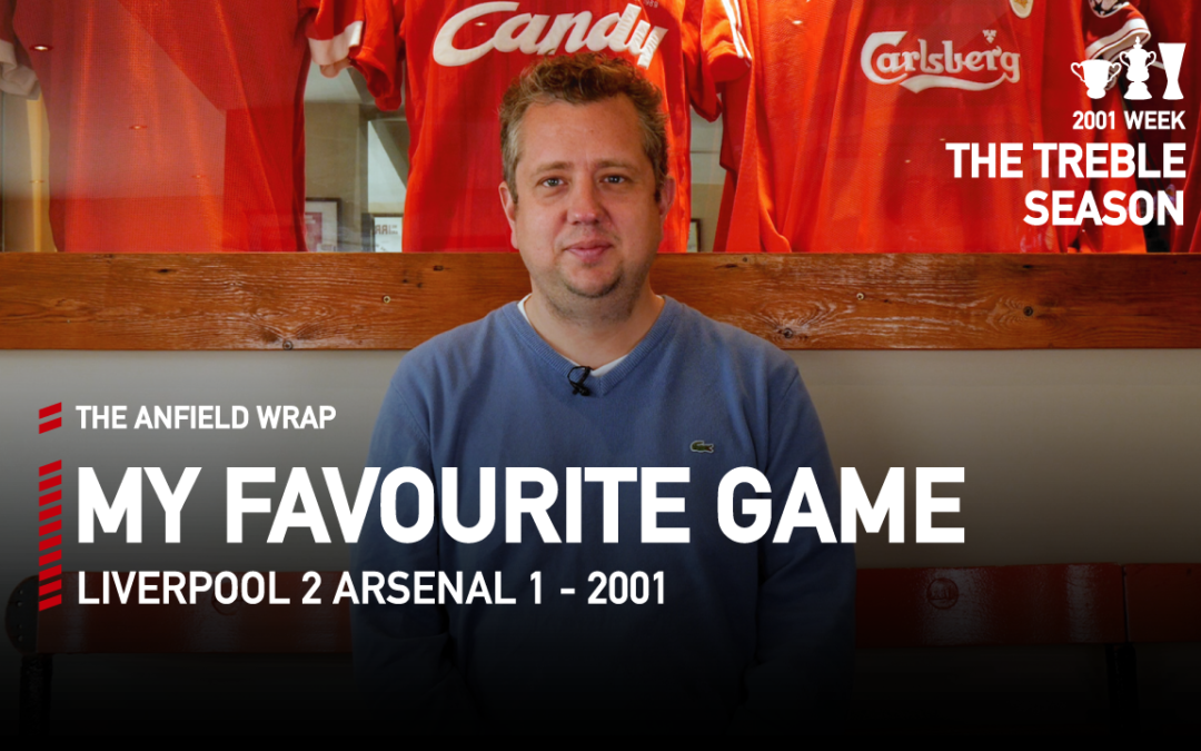Liverpool 2 Arsenal 1 – 2001 | My Favourite Game