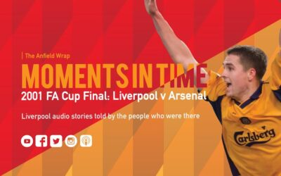 The Anfield Wrap brings you eyewitness accounts of the 2001 FA Cup final between Liverpool and Arsenal at the Millennium Stadium in Cardiff.