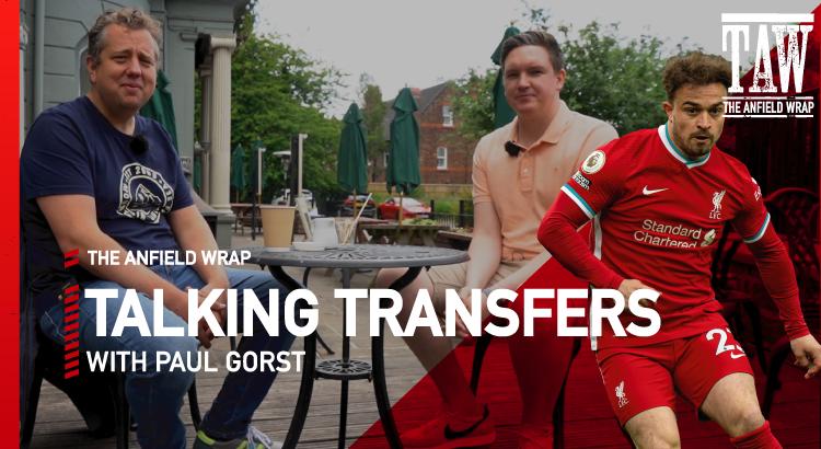 Shaqiri, Williams And More Exits? | Talking Transfers