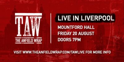 The Anfield Wrap Live Show Liverpool