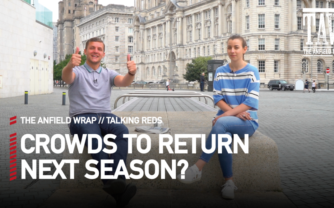 Crowds To Return Next Season?   Talking Reds
