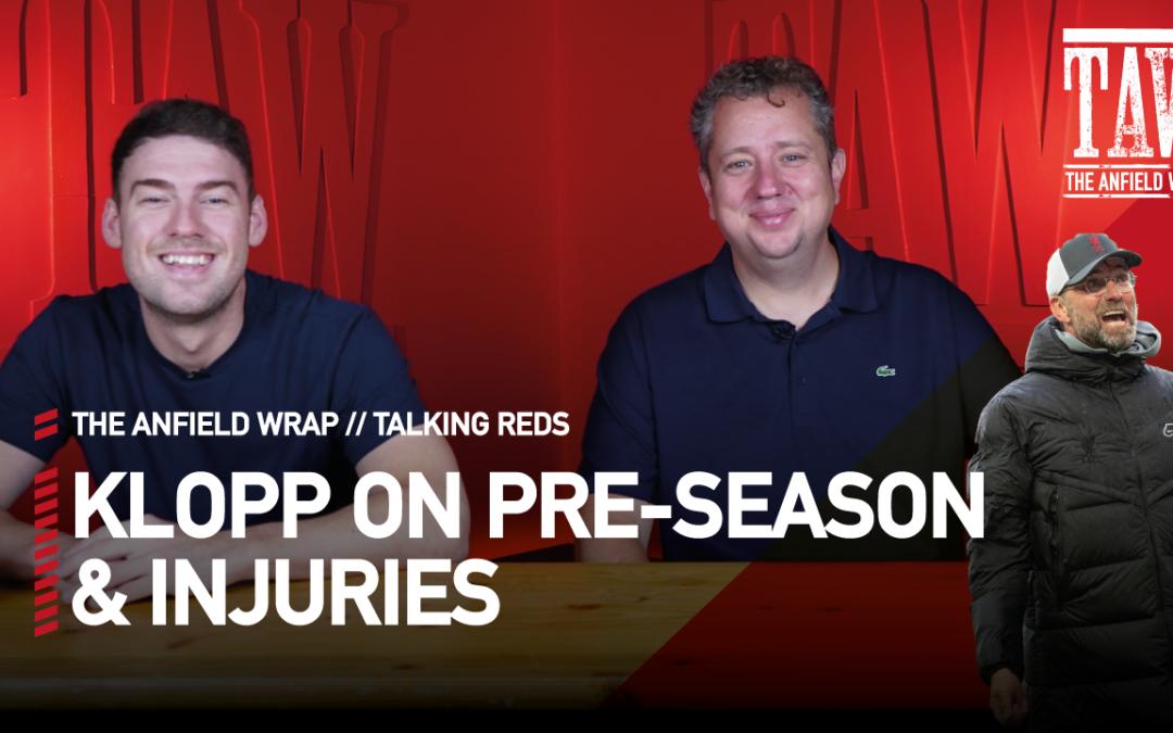 Jurgen Klopp On Pre-Season & Injuries | Talking Reds