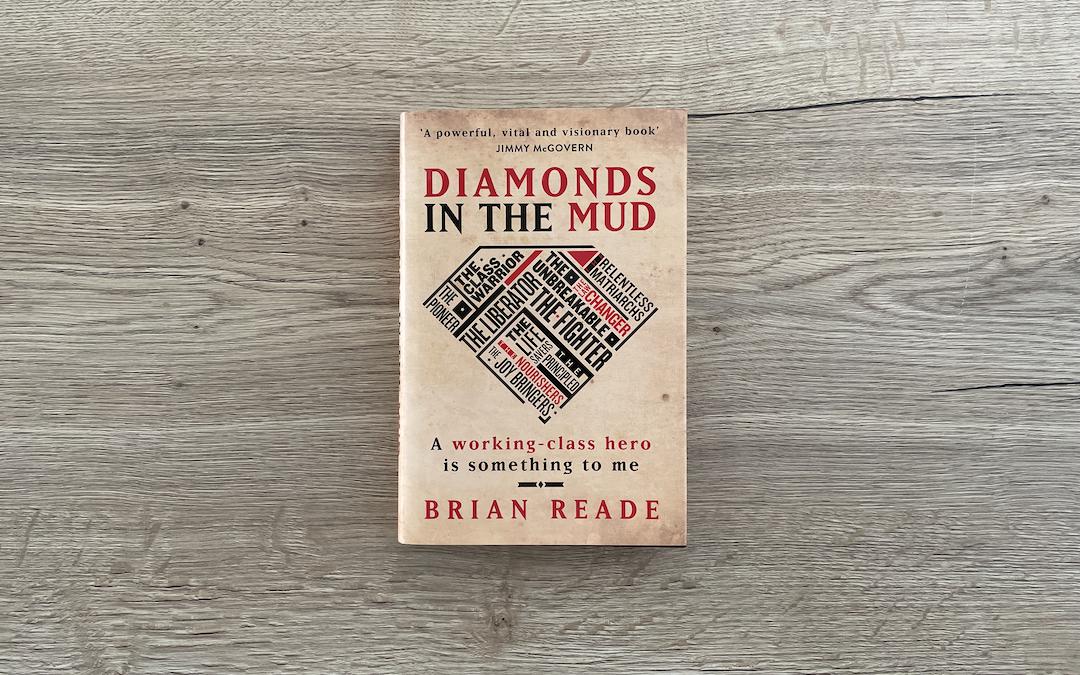 Brian Reade's 'Diamonds In The Mud': Cup Of Tea
