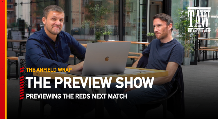 Liverpool v Burnley | The Preview Show