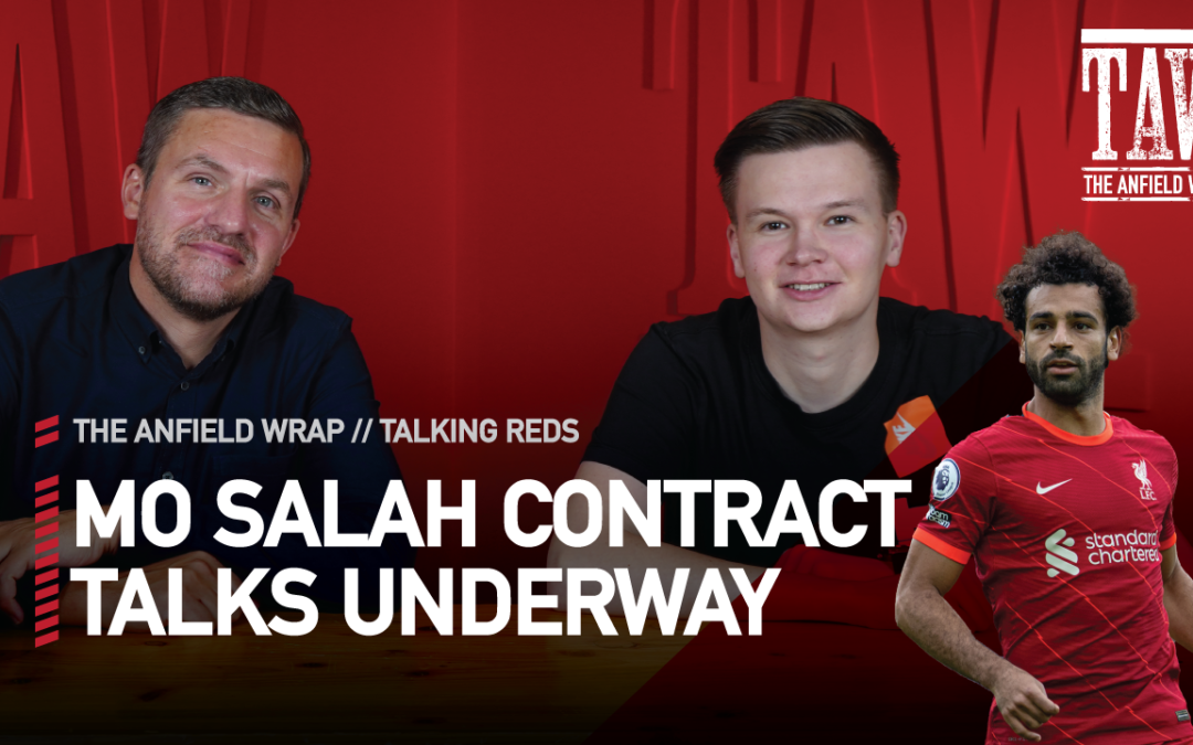 Mo Salah Liverpool Contract Talks Underway | Talking Reds