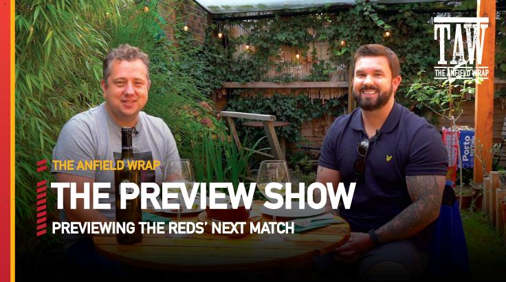 FC Porto v Liverpool | The Preview Show