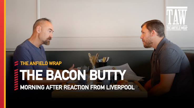 Leeds United 0 Liverpool 3 | The Bacon Butty