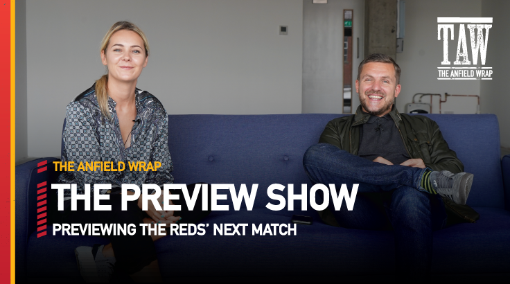 Brentford v Liverpool | The Preview Show