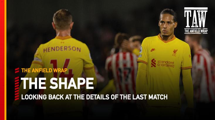 Brentford 3 Liverpool 3 | The Shape