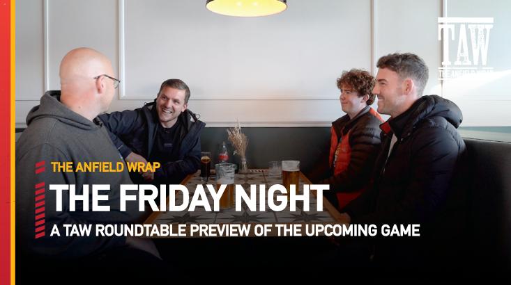 Watford v Liverpool | The Friday Night