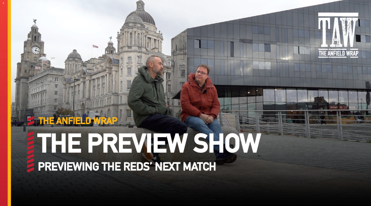 Watford v Liverpool | The Preview Show