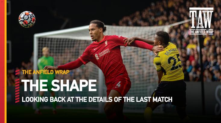 Watford 0 Liverpool 5 | The Shape