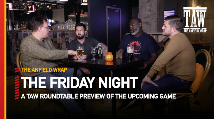 Liverpool v Manchester City | The Friday Night